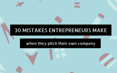 30 Pitch Mistakes You Should Avoid When Pitching To An Investor
