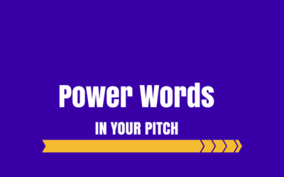 13 Power Words You Should Use In Your Investor Pitch