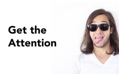 The Attention Builder – How to Get Your Audience to Pay Attention